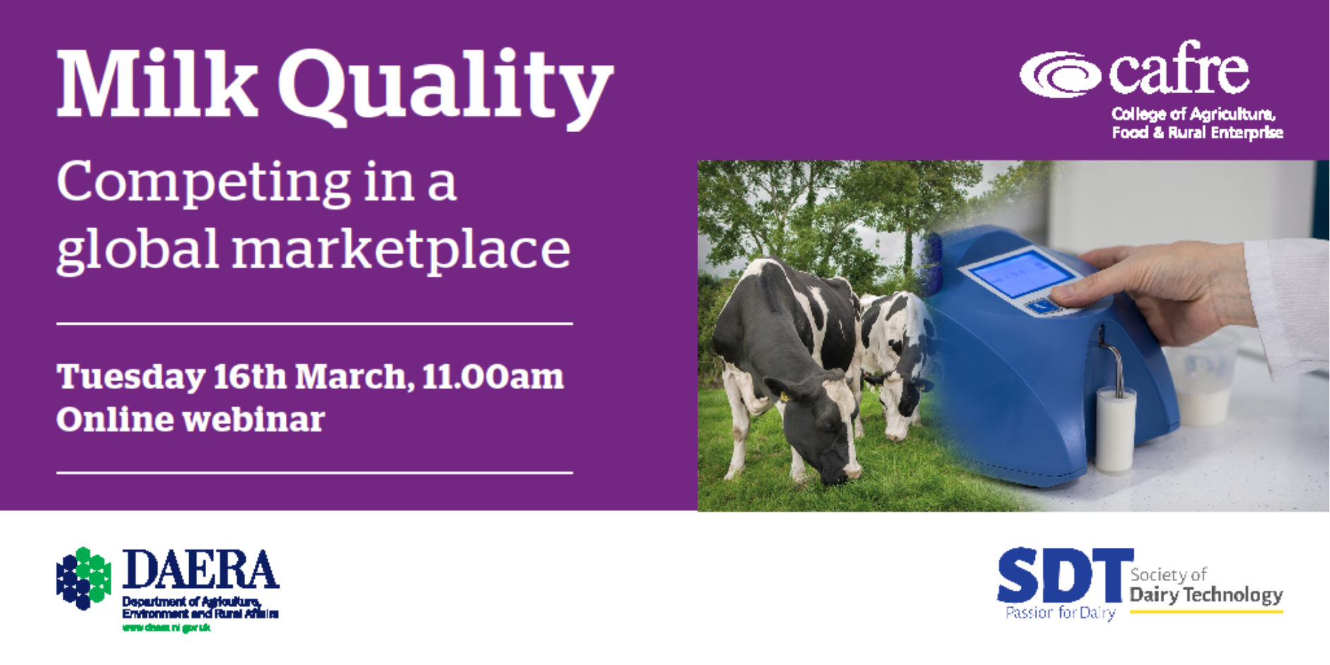CAFRE/SDT Joint Seminar: Milk Quality - Competing in a global marketplace